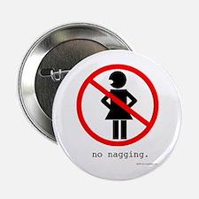 No Nagging Button