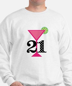 21st Birthday Pink Cocktail Sweatshirt