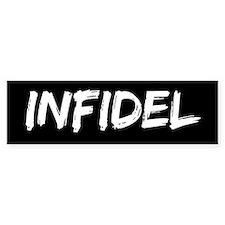 Infidel Bumper Bumper Sticker