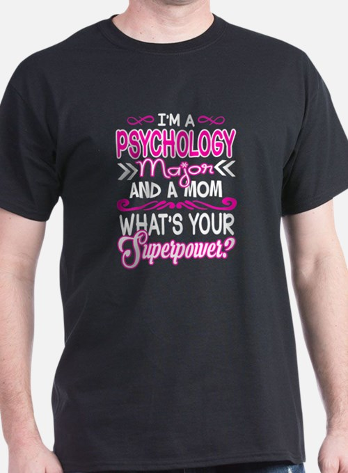 Psychology Major Mom Superpower T-Shirt