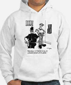 Call A Locksmith, Not a Lawyer Hoodie