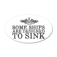 Some Ships Are Designed to S Wall Decal