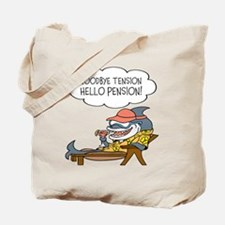 Goodbye Tension Hello Pension Retirement Tote Bag