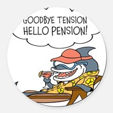 Goodbye Tension Hello Pension Retirement Round Car
