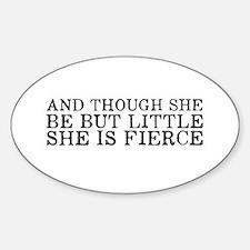 She is Fierce Decal