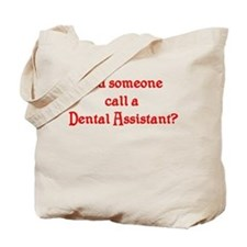 Dental Assistant Tote Bag