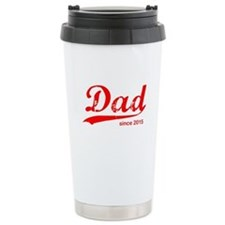 Dad Since 2015 Travel Mug