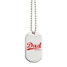 Dad Since 2015 Dog Tags