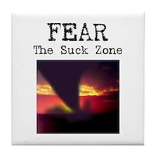 Fear the Suck Zone Tile Coaster