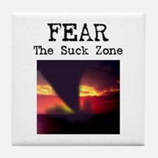Fear the Suck Zone Tile Coaster