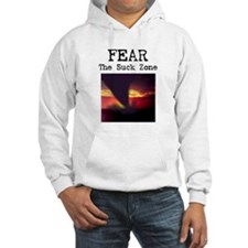 Fear the Suck Zone Hoodie