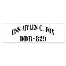 USS MYLES C. FOX Bumper Sticker