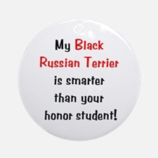 My Black Russian Terrier is smarter... Ornament (R