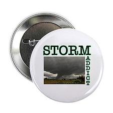 Storm Addict Button