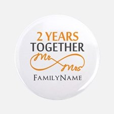 "Gift For 2nd Wedding Anniversary 3.5"" Button"