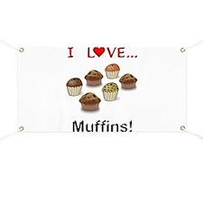 I Love Muffins Banner