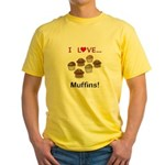 I Love Muffins Yellow T-Shirt