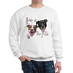 Love is the Pits Sweatshirt