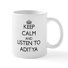 Keep Calm and Listen to Aditya Mugs