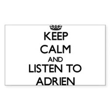 Keep Calm and Listen to Adrien Decal