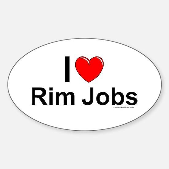 Rim Jobs Sticker (Oval)