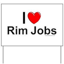 Rim Jobs Yard Sign