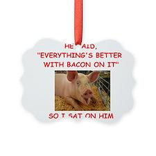pig humor Ornament