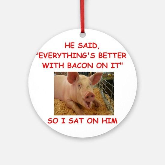 pig humor Ornament (Round)