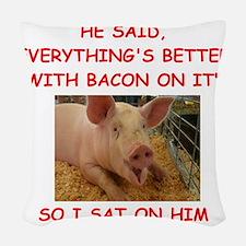 pig humor Woven Throw Pillow