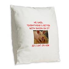 pig humor Burlap Throw Pillow