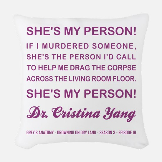 SHE'S MY PERSON Woven Throw Pillow