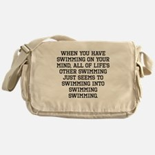 When You Have Swimming On Your Mind Messenger Bag