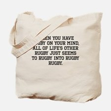 When You Have Rugby On Your Mind Tote Bag