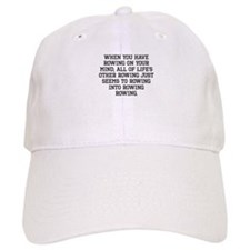When You Have Rowing On Your Mind Baseball Baseball Cap