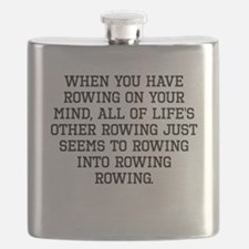 When You Have Rowing On Your Mind Flask