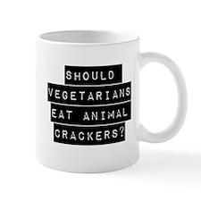 Should Vegetarians Eat Animal Crackers Mugs