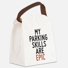 My parking skills are epic Canvas Lunch Bag