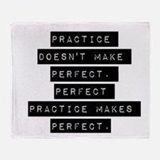 Practice Doesnt Make Perfect Throw Blanket