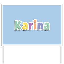 Karina Spring14 Yard Sign