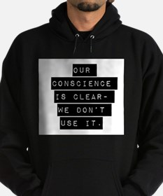 Our Conscience Is Clear Hoodie