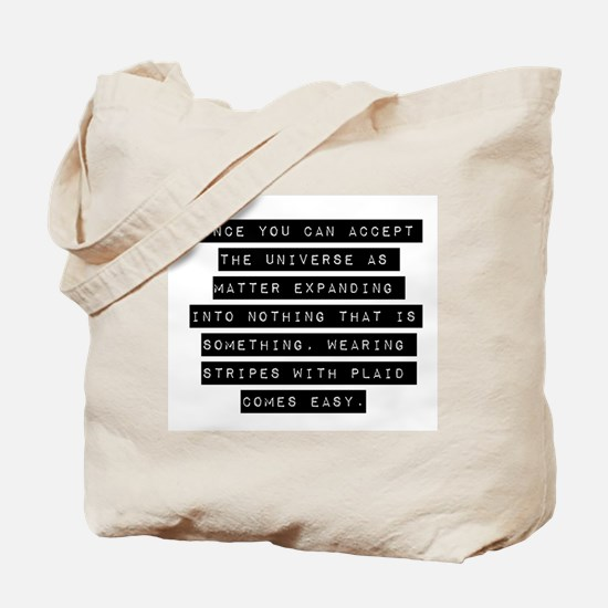 Once You Can Accept Tote Bag