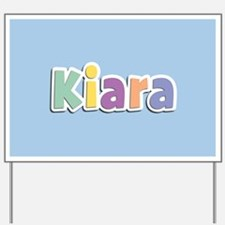 Kiara Spring14 Yard Sign
