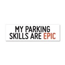 My parking skills are epic Car Magnet 10 x 3