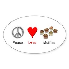 Peace Love Muffins Decal
