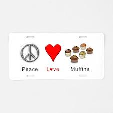 Peace Love Muffins Aluminum License Plate