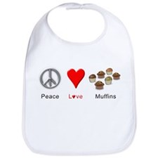 Peace Love Muffins Bib