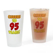 Cheers To 95 Years Drinking Glass