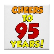 Cheers To 95 Years Tile Coaster