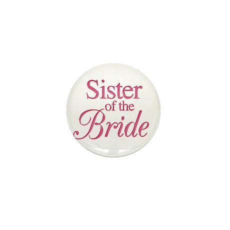 Sister of the Bride (rose) Mini Button
