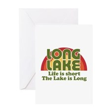 Long Lake: Life Is Short Greeting Cards